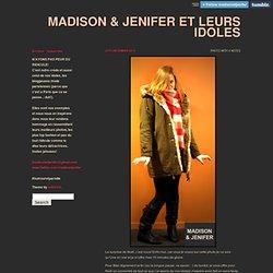 Madison & Jenifer et leurs idoles