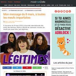 8 mars 2020 : le message de madmoiZelle aux féministes imparfaites