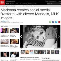Madonna creates social media firestorm with altered Mandela, MLK images