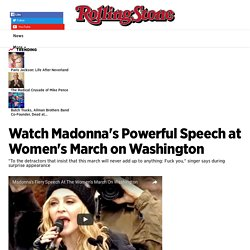 Madonna's Powerful Speech at Women's March on Washington - Rolling Stone