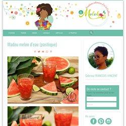 Madou melon d'eau (pastèque)