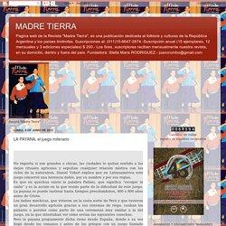 MADRE TIERRA: LA PAYANA, el juego milenario