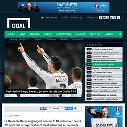 Real Madrid, Barça, Bayern, qui sont les rois des Droits TV ?