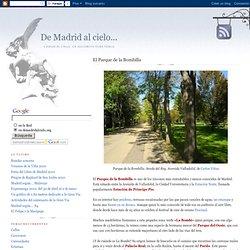 De Madrid al cielo...: El Parque de la Bombilla - Blog sobre Madrid