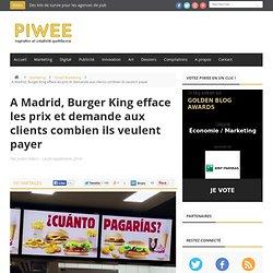 A Madrid, Burger King efface les prix et demande aux clients combien ils veulent payer