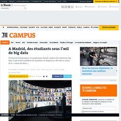 A Madrid, des étudiants sous l'œil de big data