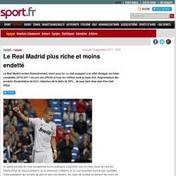 Le Real Madrid plus riche et moins endetté - Espagne