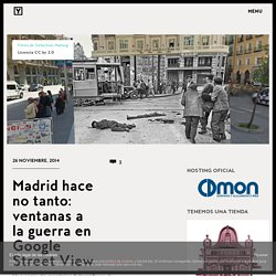 Montage photo : guerre civile espagnole / Google street view