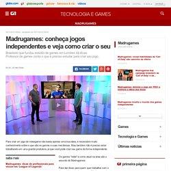 Madrugames: conheça jogos independentes e veja como criar o seu - notícias em Madrugames