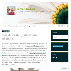 Maestra's Many Mutations of Mafia – La Maestra Loca