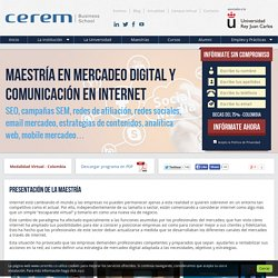 Maestría en Mercadeo Digital y Comunicación - Cerem