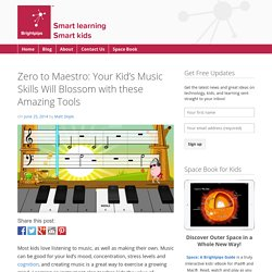 Zero to Maestro: Your Kid's Music Skills Will Blossom with these Amazing Tools