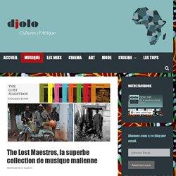 The Lost Maestros, la superbe collection de musique malienne