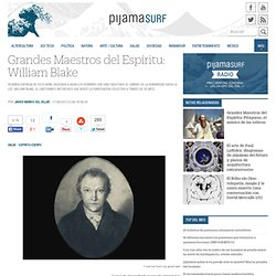 Grandes Maestros del Espíritu: William Blake