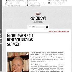 Michel Maffesoli remercie Nicolas Sarkozy