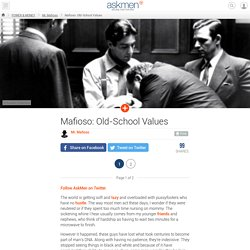 Mafioso: Old-School Values
