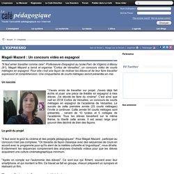 Magali Mazard : Un concours vidéo en espagnol