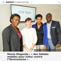 Monia Maganda: «des fablabs mobiles pour lutter contre l'illectronisme»