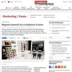 Magasin connecté: les 10 tendances à suivre - L'Express