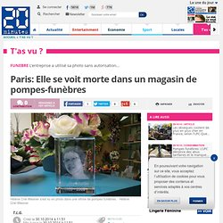 Paris: Elle se voit morte dans un magasin de pompes-funèbres