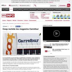Coop rachète les magasins Carrefour