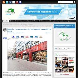 Retail 2.0 : le nouveau concept de magasins connectés de Puma