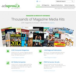 Magazine Media Kits from AdSprouts. Print & Online Media Kits & Advertising Info