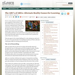 The ABC's of ARGs: Alternate Reality Games for Learning