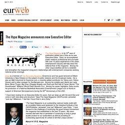 The Hype Magazine announces new Executive Editor