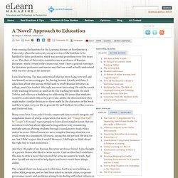 A 'Novel' Approach to Education
