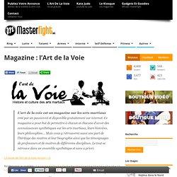 Magazine : l'Art de la Voie