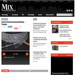 Mix Magazine | Pro Audio, Live Sound, Music Recording and Live Post for Audio Pros