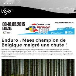 Vojo Magazine » Roule. Respire. Regarde.Enduro : Maes champion de Belgique malgré une chute ! - Vojo Magazine