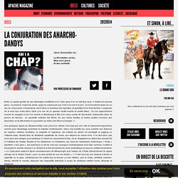 Apache Magazine – La conjuration des anarcho-dandys
