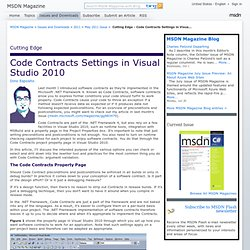MSDN Magazine: Cutting Edge - Code Contracts Settings in Visual Studio 2010