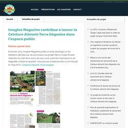 Imagine Magazine contribue à lancer la Ceinture Aliment-Terre liégeoise dans l'espace public
