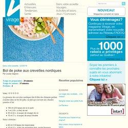 Virage – Le magazine en ligneBol de poke aux crevettes nordiques - Virage - Le magazine en ligne