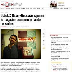 Usbek & Rica: «Nous avons pensé le magazine comme une bande dessinée»