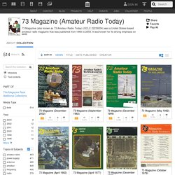 73 Magazine (Amateur Radio Today) : Free Texts : Download & Streaming