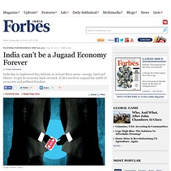 India can't be a Jugaad Economy Forever