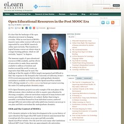 Open Educational Resources in the Post MOOC Era