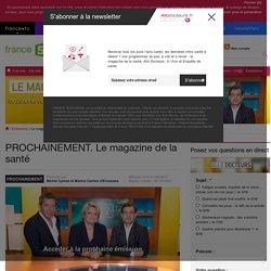 Le magazine de la santé, émission de France 5 à voir et revoir en replay