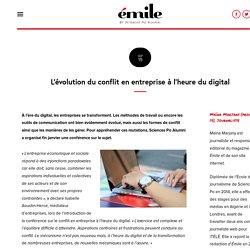 Émile Magazine - L'évolution du conflit en entreprise à l'heure du digital