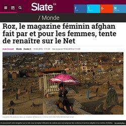Roz, le magazine féminin afghan fait par et pour les femmes, tente de renaître sur le Net