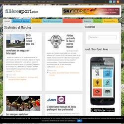 Magazine Filière Sport – Le média des marques et des enseignes spécialisées » Stratégies et Marchés