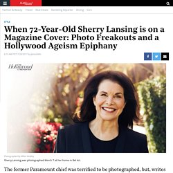 When 72-Year-Old Sherry Lansing is on a Magazine Cover: Photo Freakouts and a Hollywood Ageism Epiphany