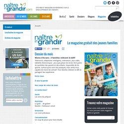 Le magazine gratuit des jeunes familles