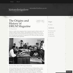The Origins and History of DRUM Magazine