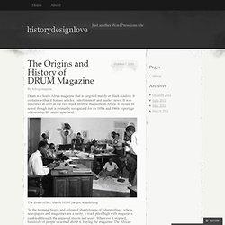 The Origins and History of DRUM Magazine