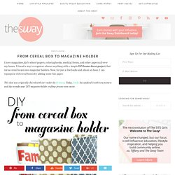 DIY Home Decor | Magazine Holders Out of Cereal Boxes | Craft Projects